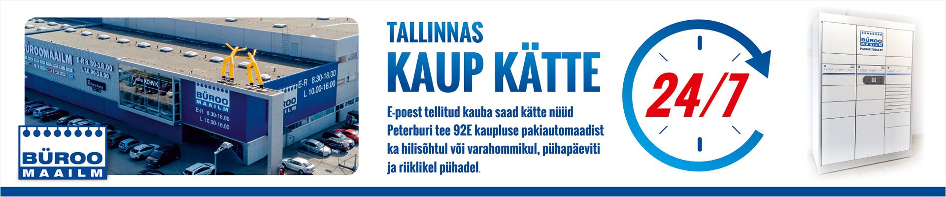 TALLINNAS KAUP KÄTTE 24/7