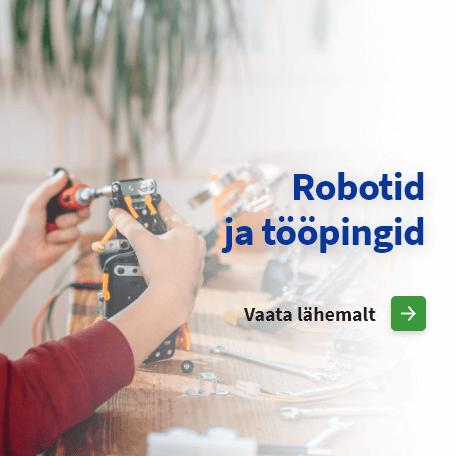 Robotid ja tööpingid